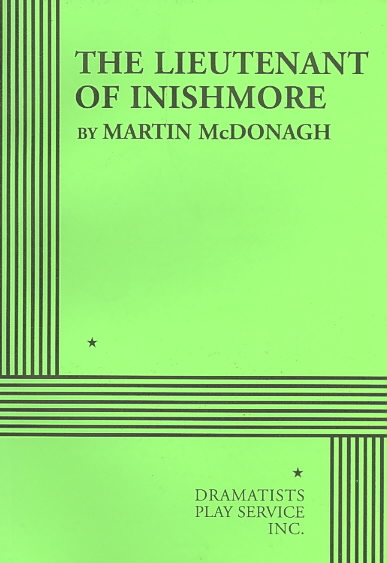 The Lieutenant of Inishmore By McDonagh, Martin